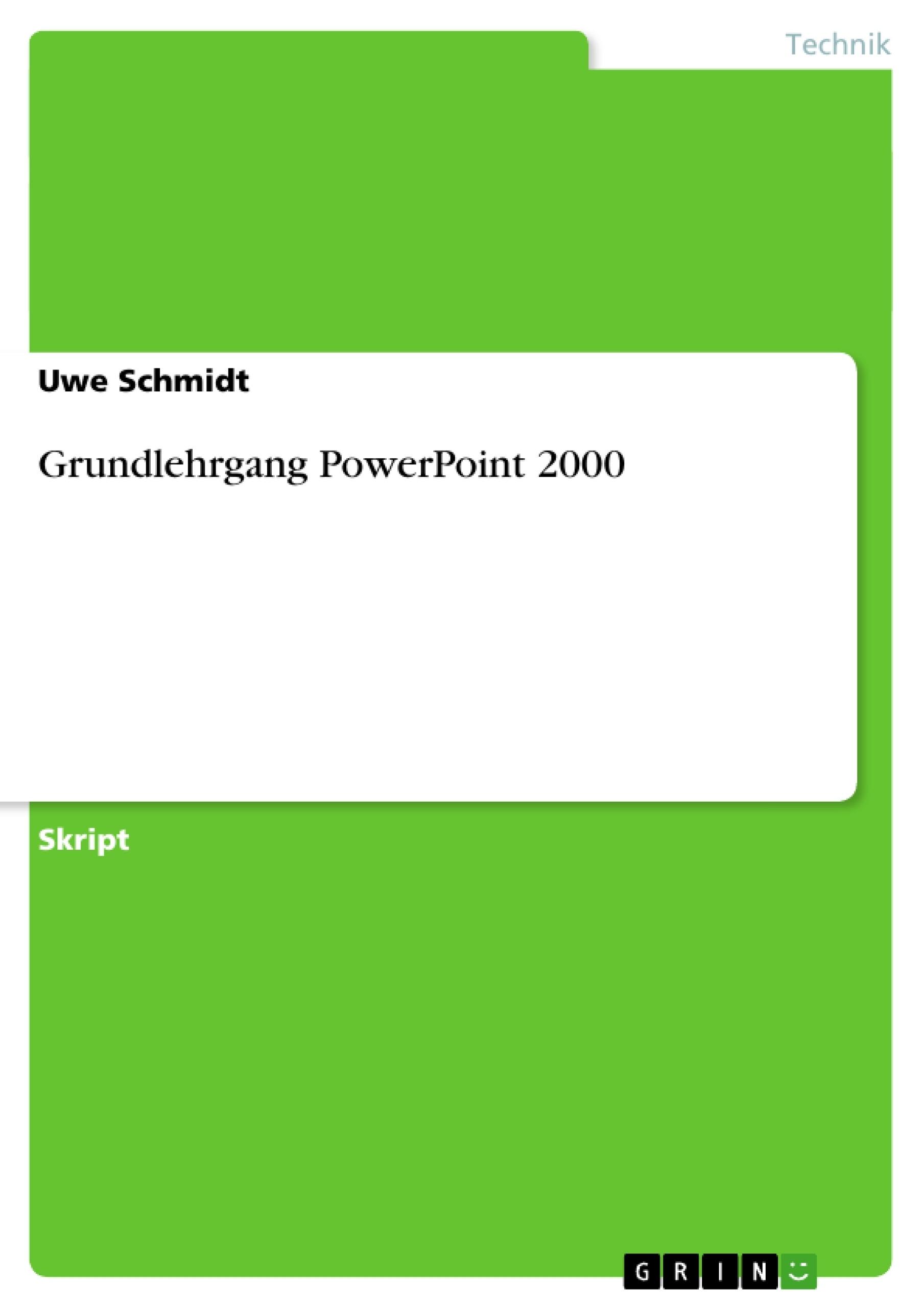 Titel: Grundlehrgang PowerPoint 2000