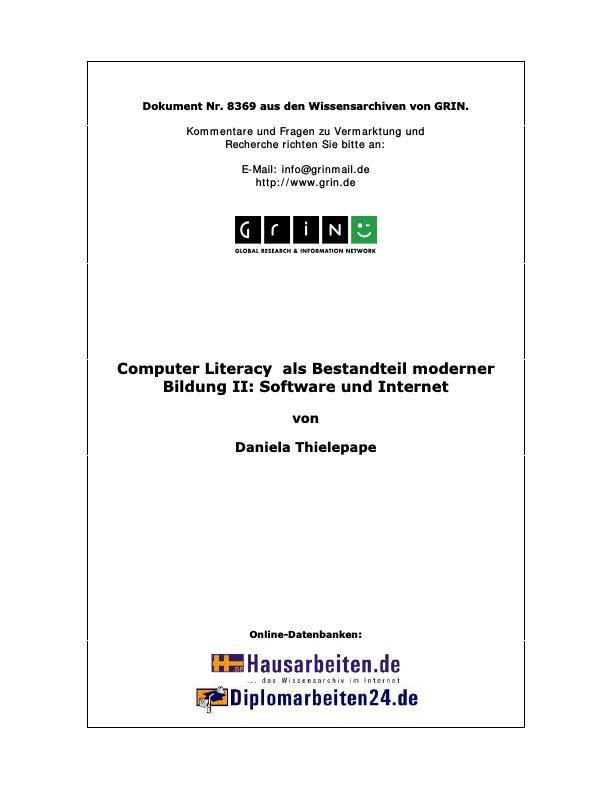 Titel: Computer Literacy  als Bestandteil moderner Bildung II:    Software und Internet