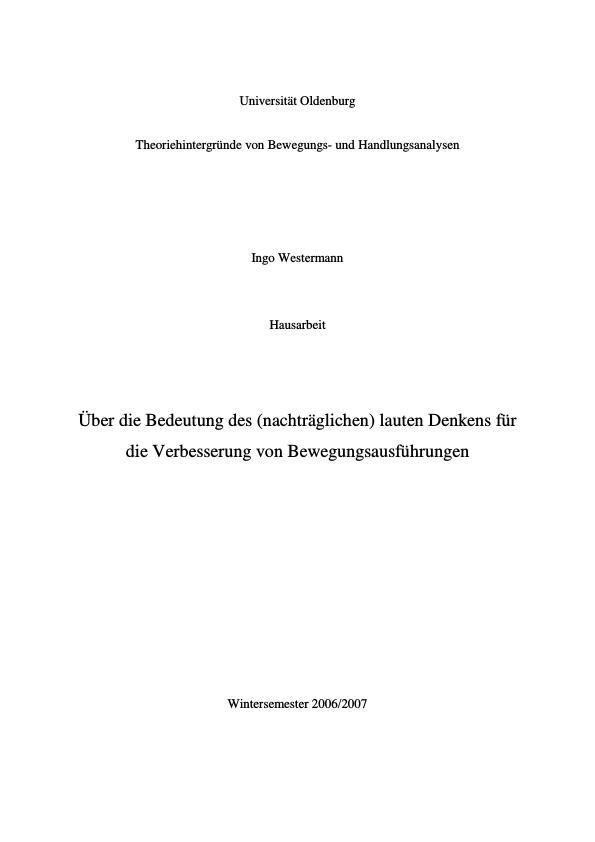 Titel: Über die Bedeutung des (nachträglichen) lauten Denkens für die Verbesserung von Bewegungsausführungen