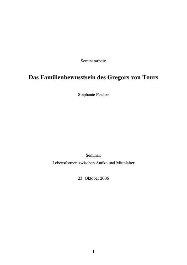 Titel: Das Familienbewusstsein des Gregor von Tours