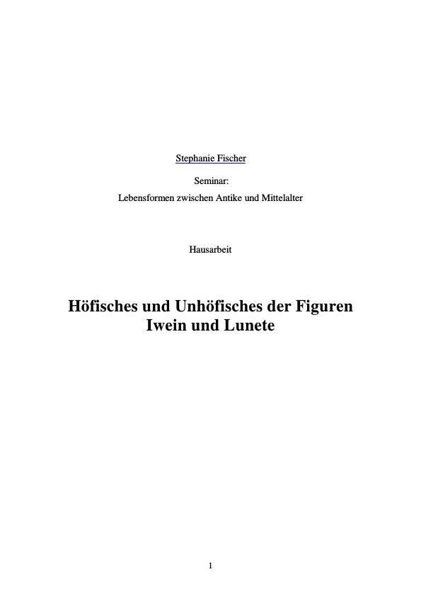 Titel: Höfisches und Unhöfisches der Figuren Iwein und Lunete