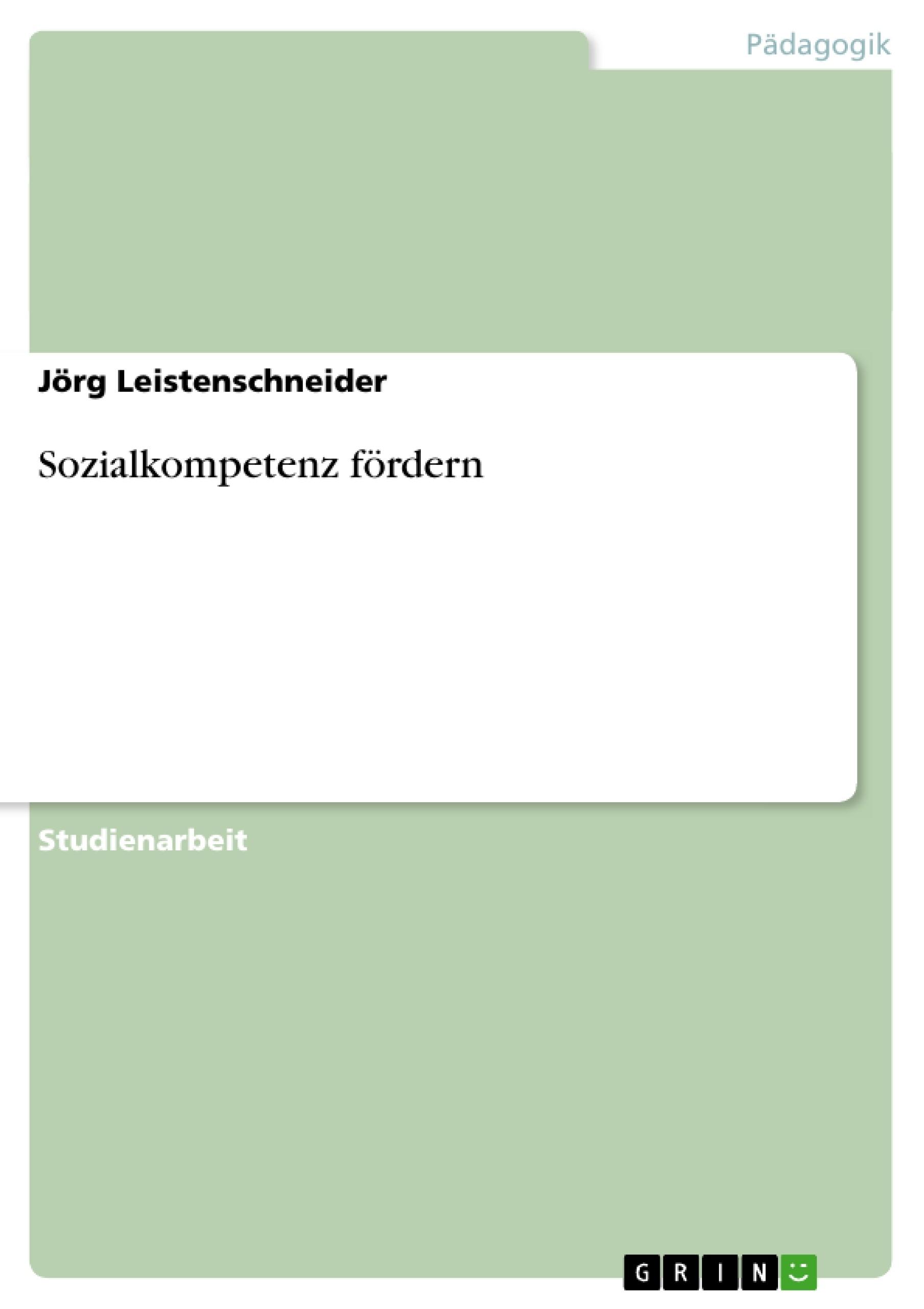 Titel: Sozialkompetenz fördern
