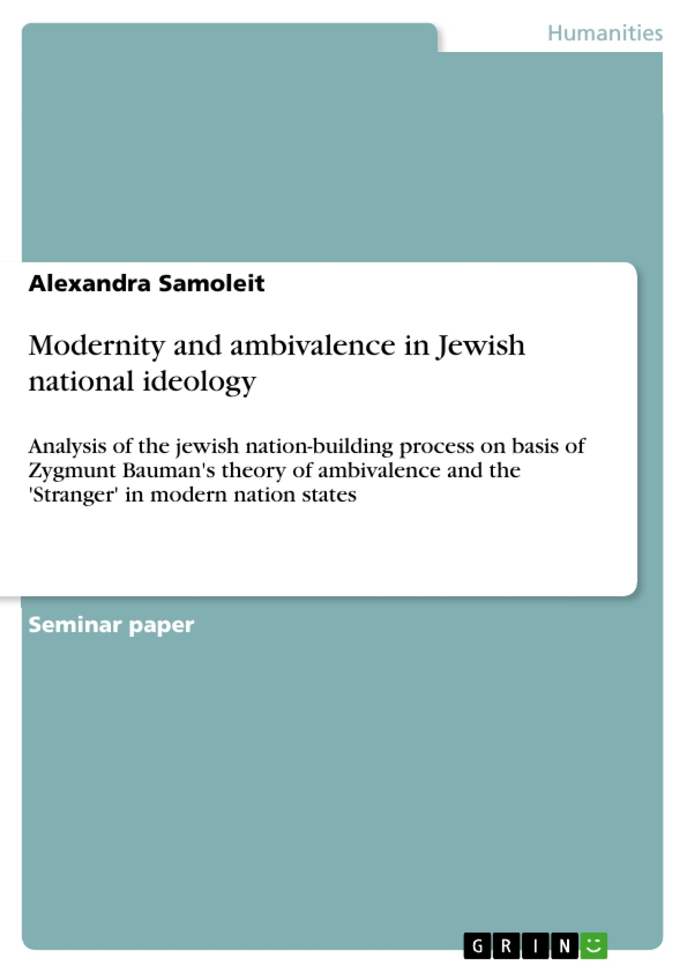 Title: Modernity and ambivalence in Jewish national ideology