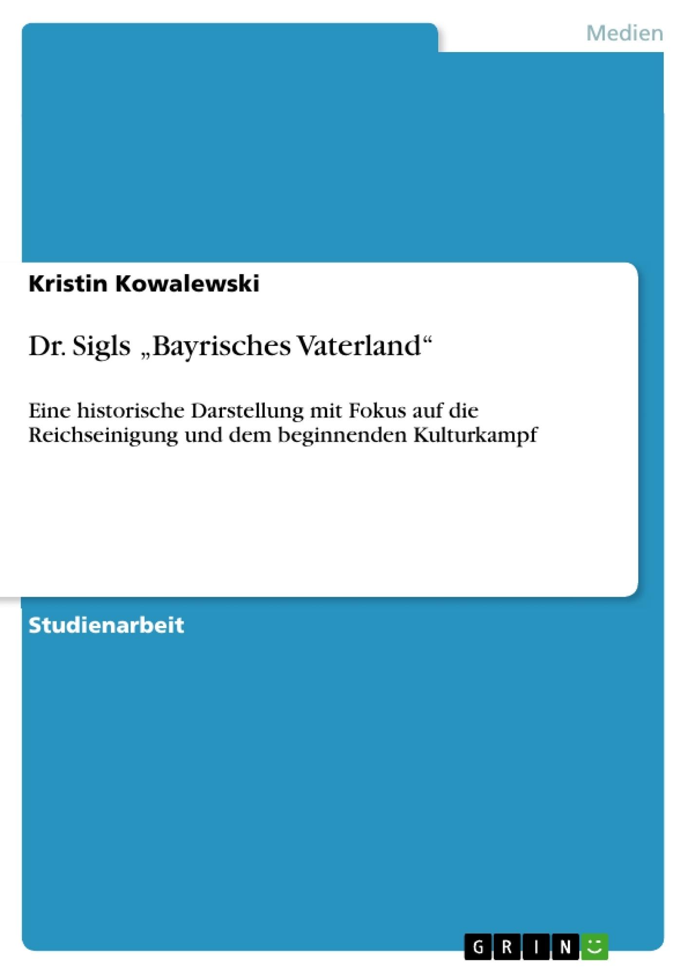 """Titel: Dr. Sigls """"Bayrisches Vaterland"""""""