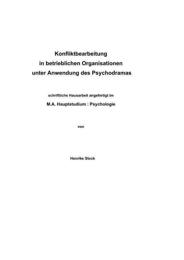 Titel: Konfliktbearbeitung in betrieblichen Organisationen unter Anwendung des Psychodramas