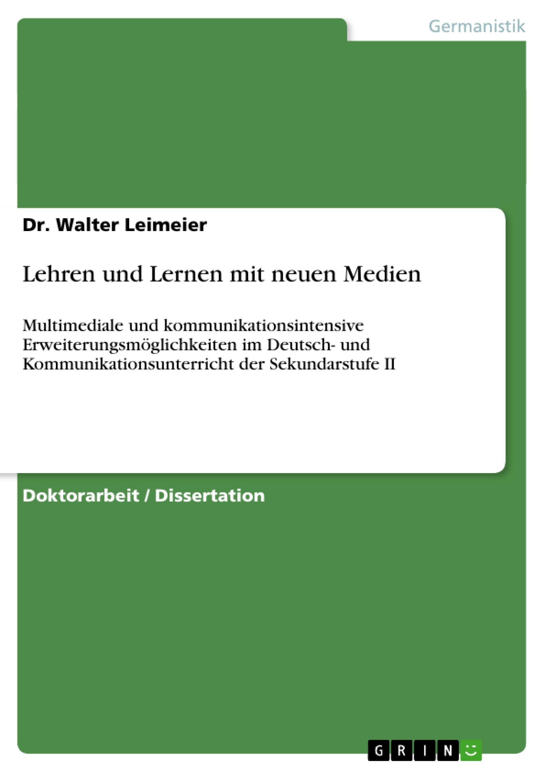 Titel: Lehren und Lernen mit neuen Medien