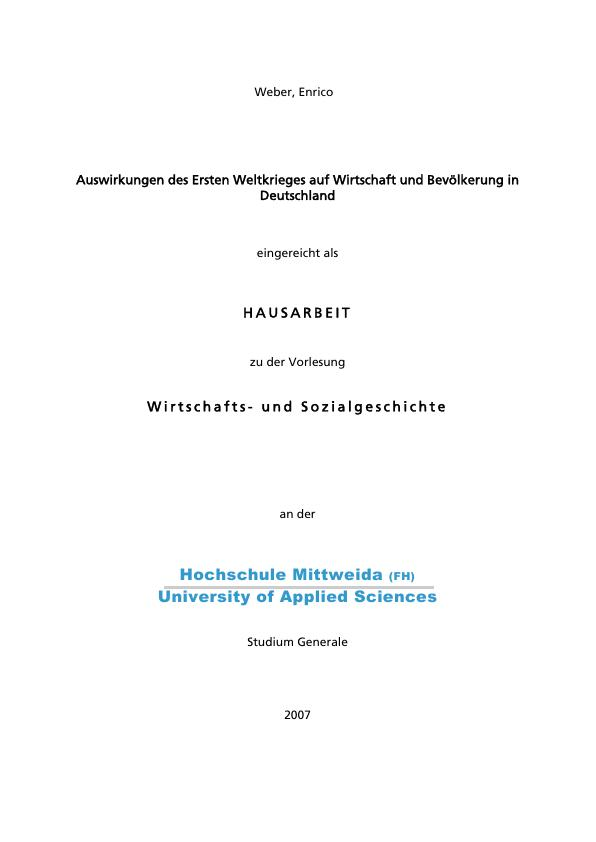 Titel: Auswirkungen des Ersten Weltkrieges auf Wirtschaft und Bevölkerung in Deutschland