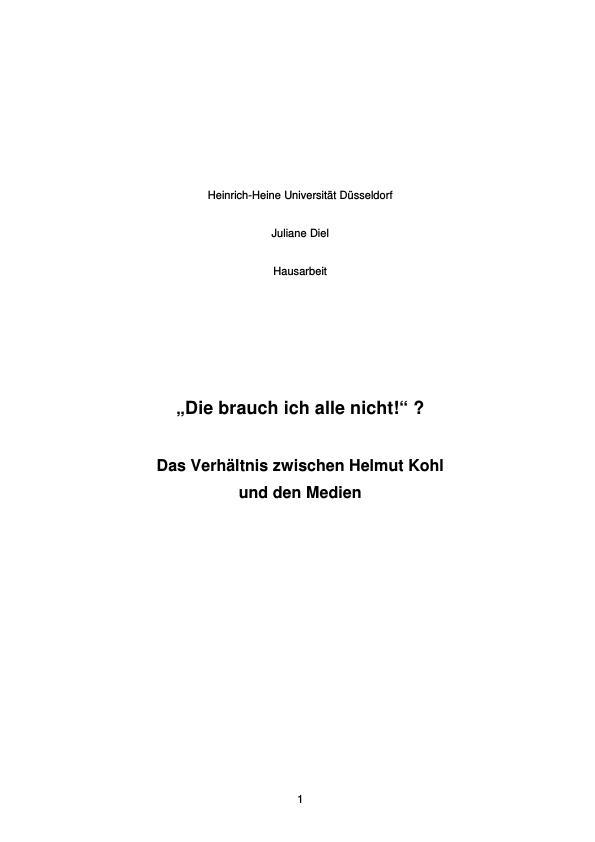 """Titel: Das Verhältnis zwischen Helmut Kohl und den Medien  -  """"Die brauch ich alle nicht!"""" ?"""