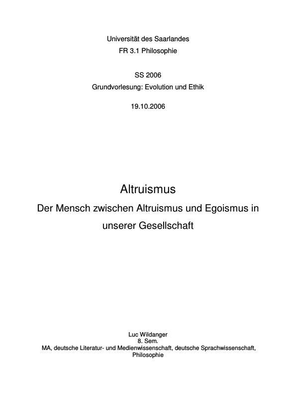 Titel: Altruismus  -  Der Mensch zwischen Altruismus und Egoismus in unserer Gesellschaft