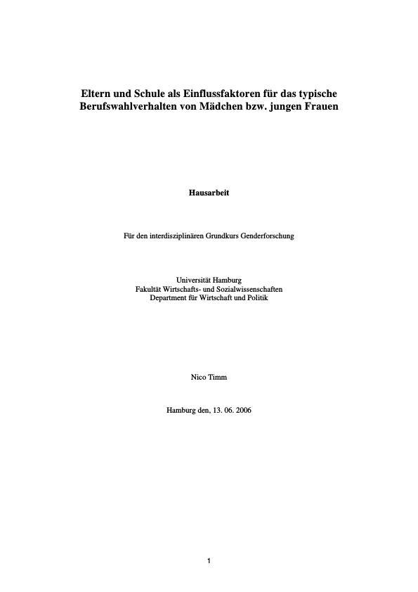 Titel: Eltern und Schule als Einflussfaktoren für das typische Berufswahlverhalten von Mädchen bzw. jungen Frauen
