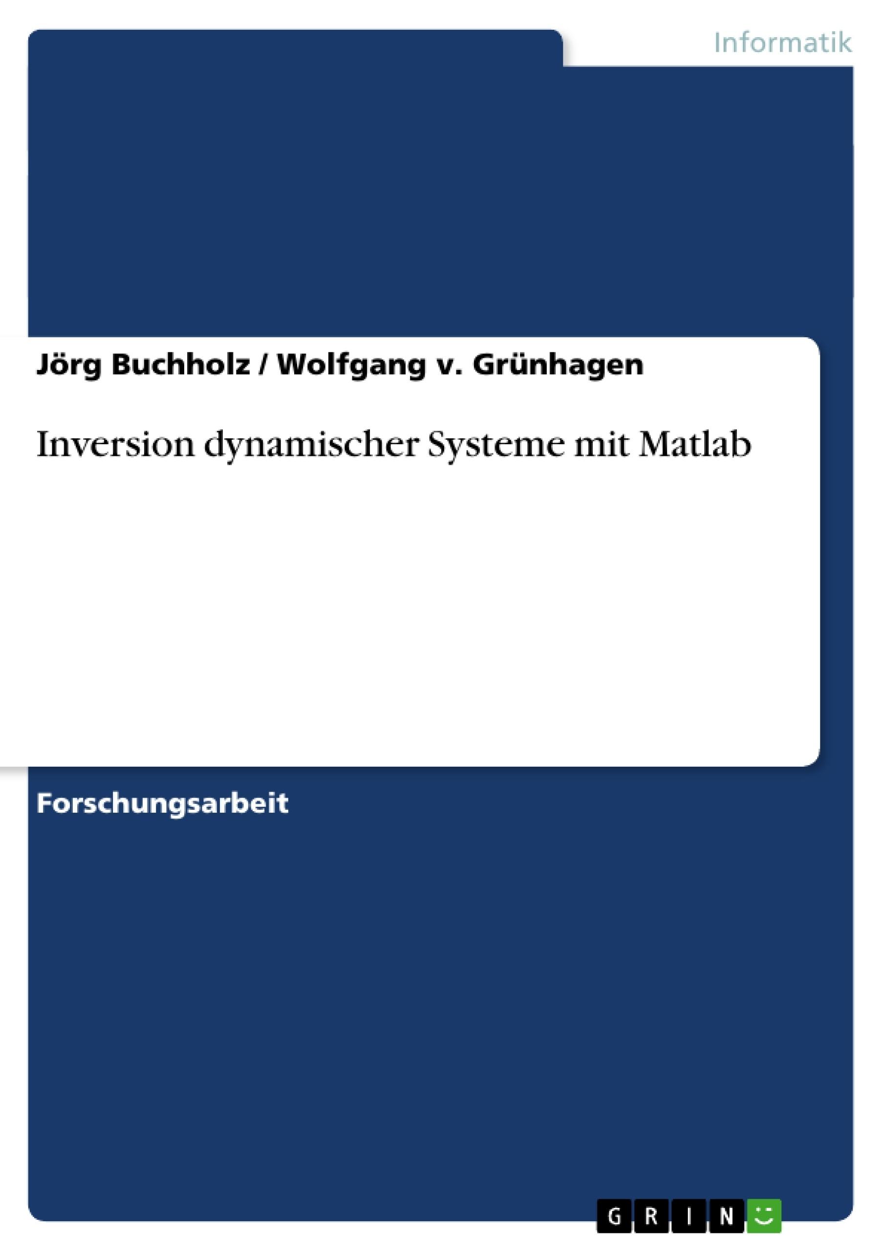 Titel: Inversion dynamischer Systeme mit Matlab