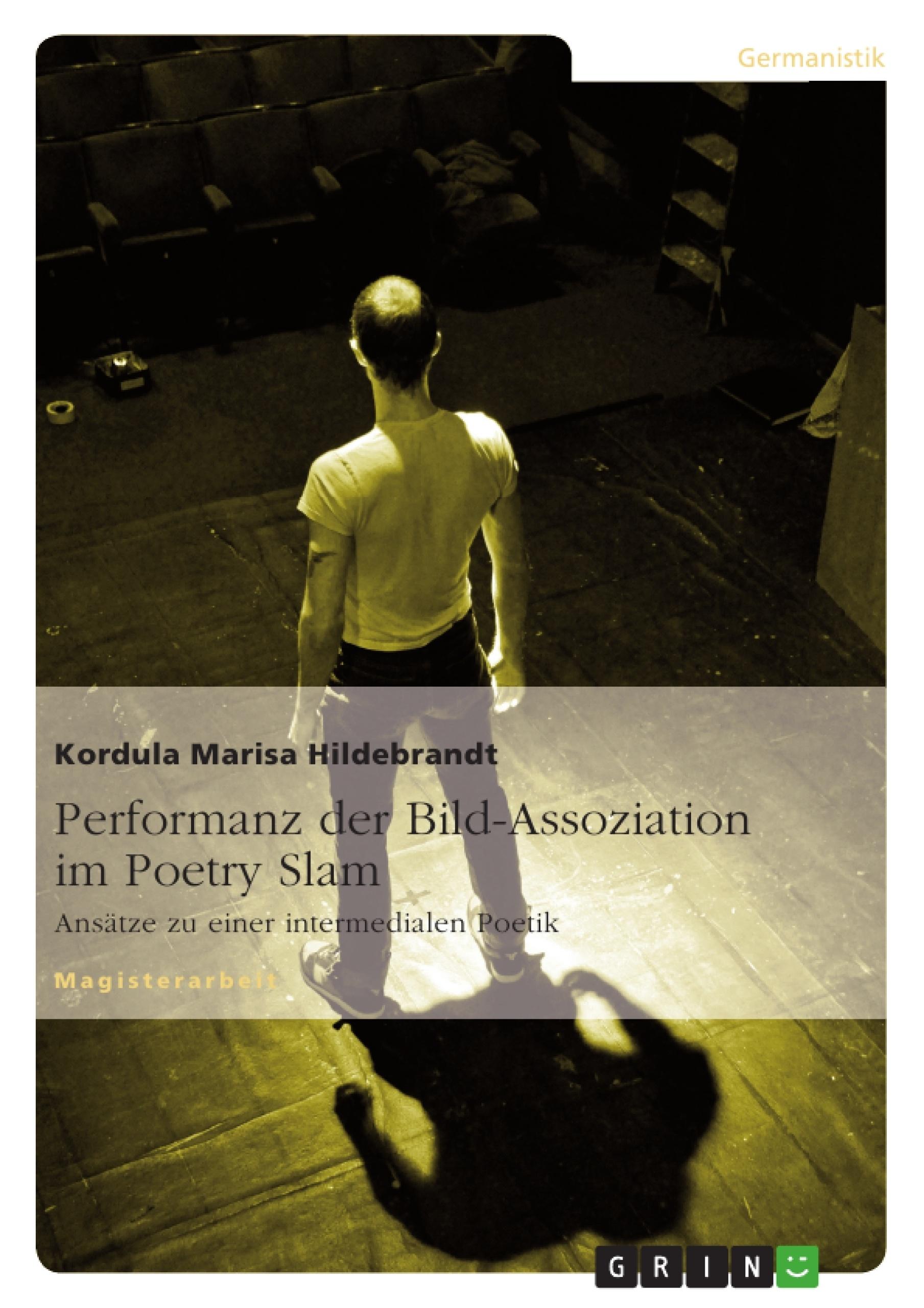 Performanz der Bild-Assoziation im Poetry Slam | Hausarbeiten ...