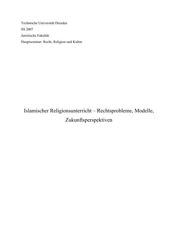 Titel: Islamischer Religionsunterricht – Rechtsprobleme, Modelle, Zukunftsperspektiven