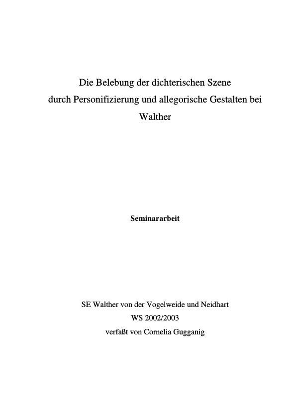 Titel: Die Belebung der dichterischen Szene durch Personifizierung und allegorische Gestalten bei Walther von der Vogelweide