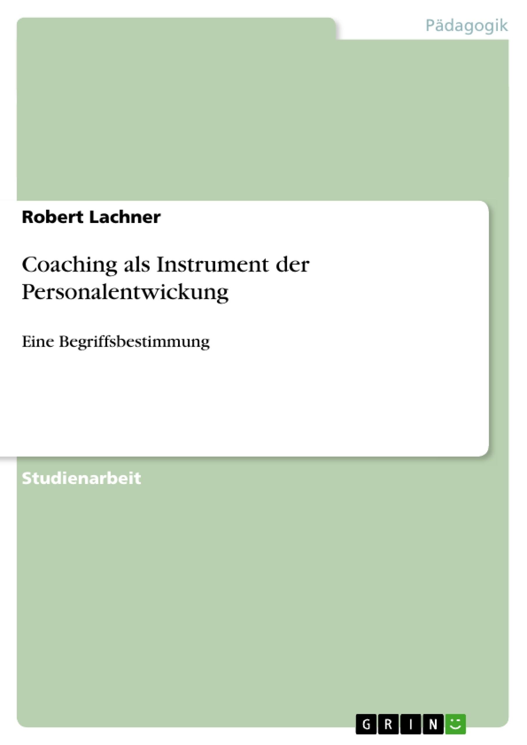 Titel: Coaching als Instrument der Personalentwickung