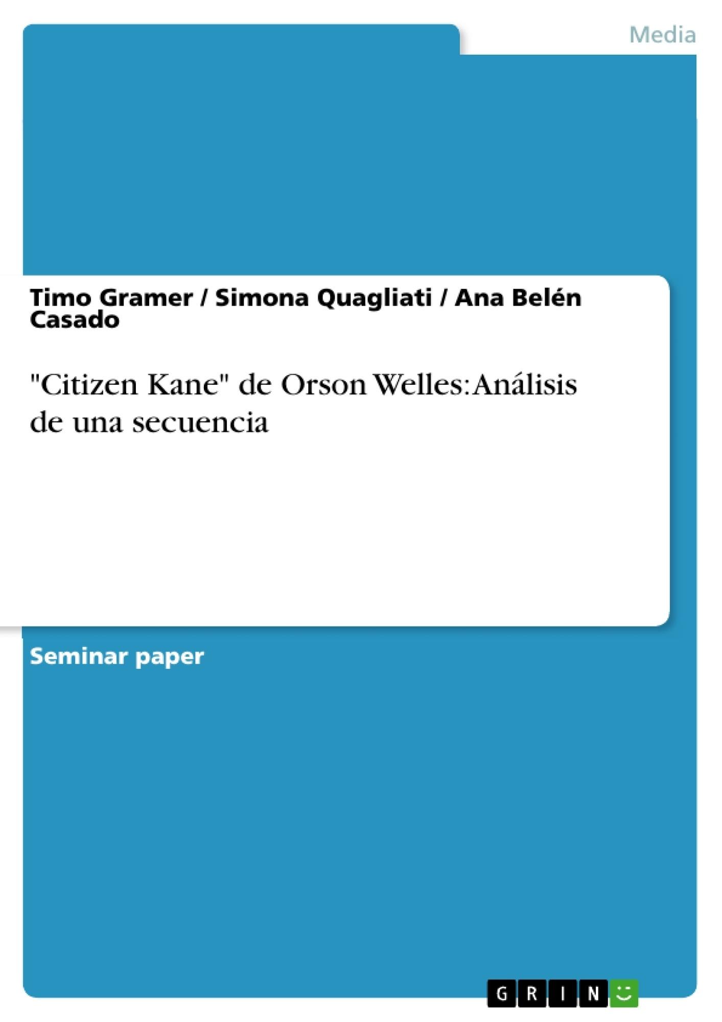 """Título: """"Citizen Kane"""" de Orson Welles: Análisis de una secuencia"""