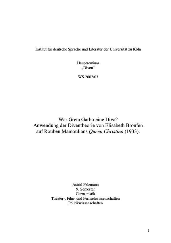 """Titel: War Greta Garbo eine Diva? Anwendung der Diventheorie von Elisabeth Bronfen auf Rouben Mamoulians """"Queen Christina"""" (1933)"""