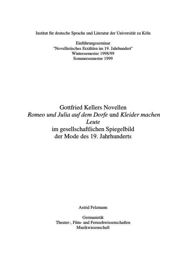 """Titel: Gottfried Kellers Novellen """"Romeo und Julia auf dem Dorfe"""" und """"Kleider machen Leute"""" im gesellschaftlichen Spiegelbild der Mode des 19. Jahrhunderts"""