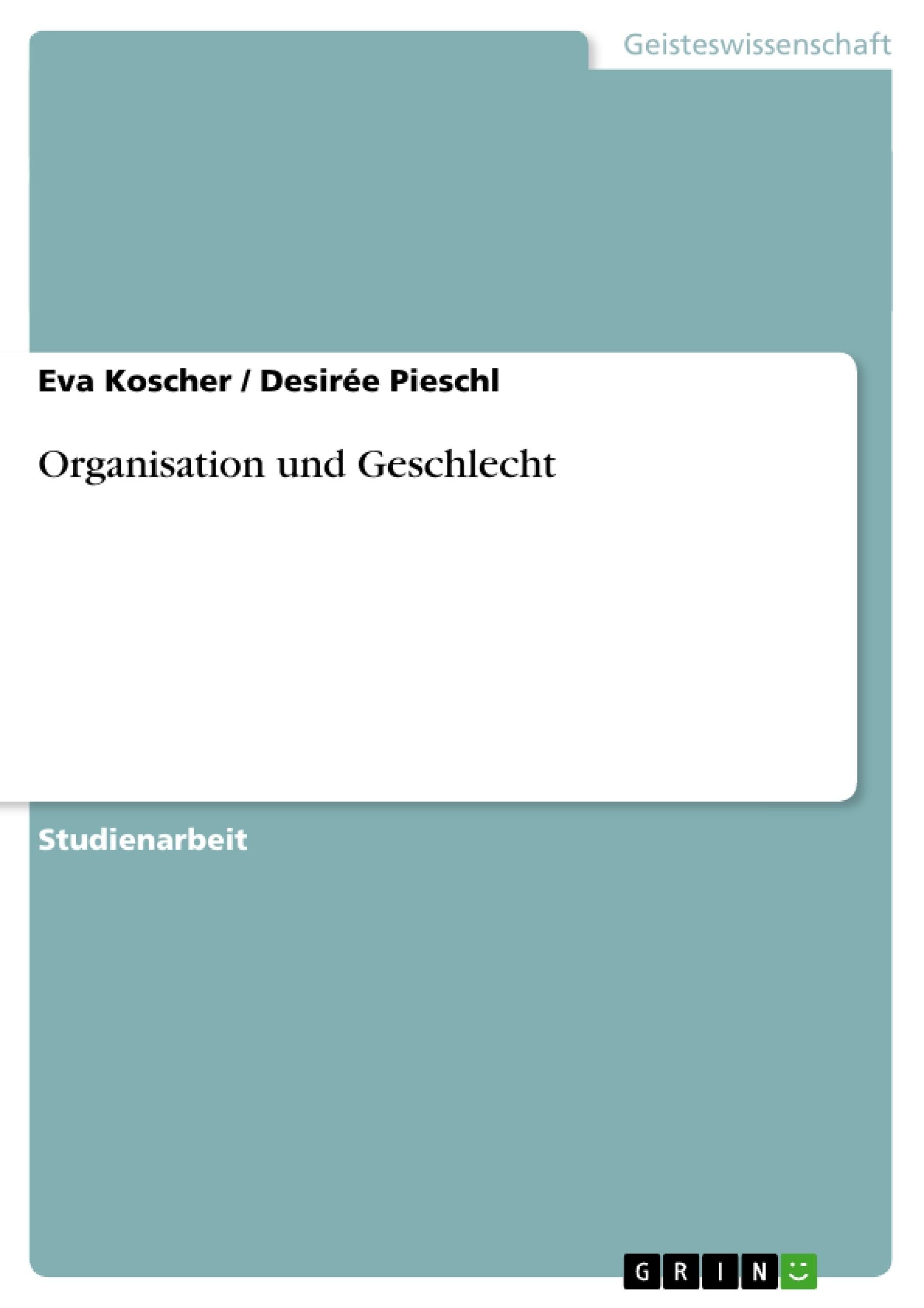 Titel: Organisation und Geschlecht