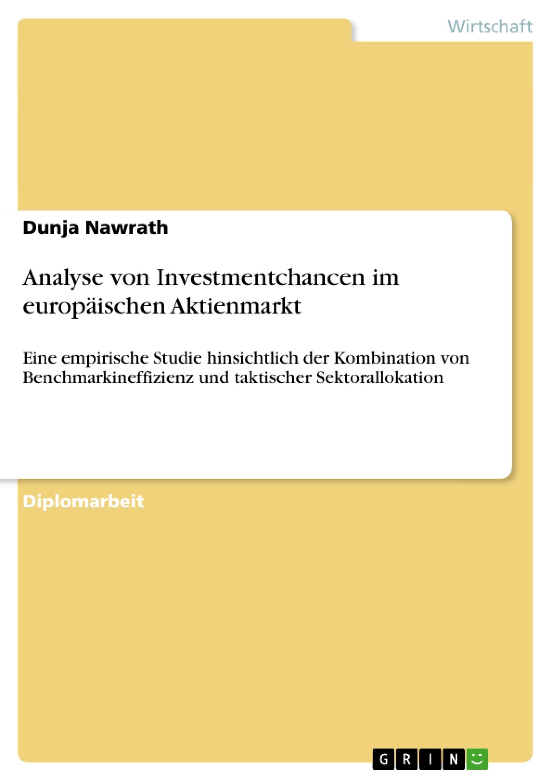 Titel: Analyse von Investmentchancen im europäischen Aktienmarkt