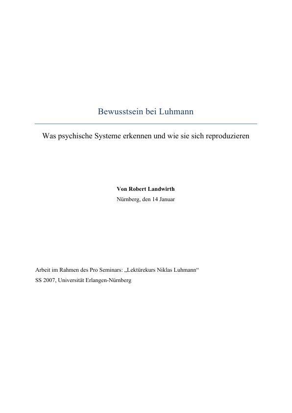 Titel: Bewusstsein bei Luhmann - was psychische Systeme erkennen und wie sie sich reproduzieren