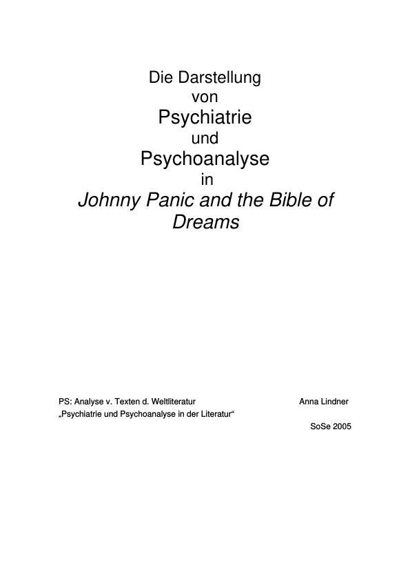 """Titel: Die Darstellung von Psychiatrie und Psychoanalyse in Sylvia Plaths """"Johnny Panic and the bible of dreams"""""""