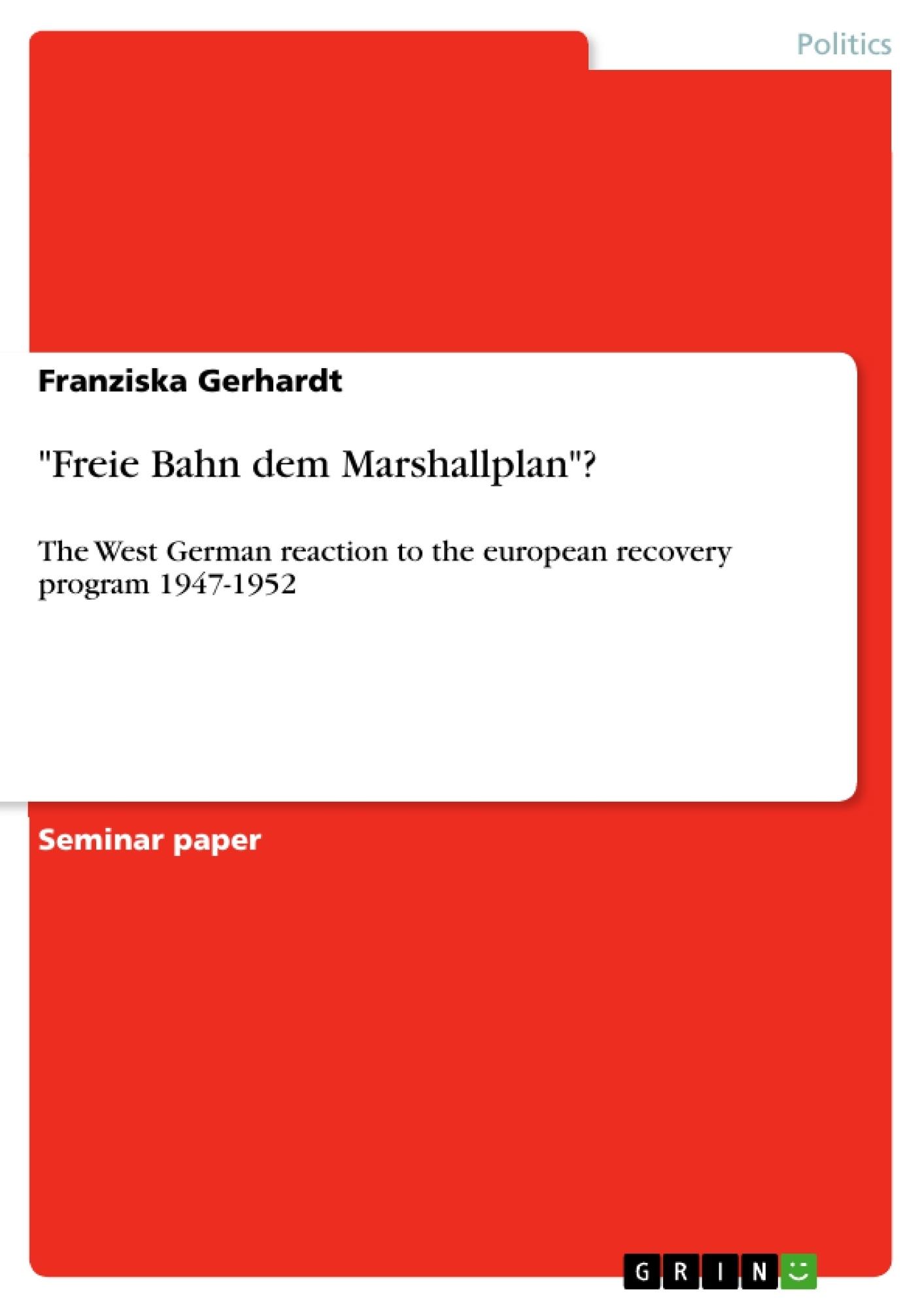 """Title: """"Freie Bahn dem Marshallplan""""?"""