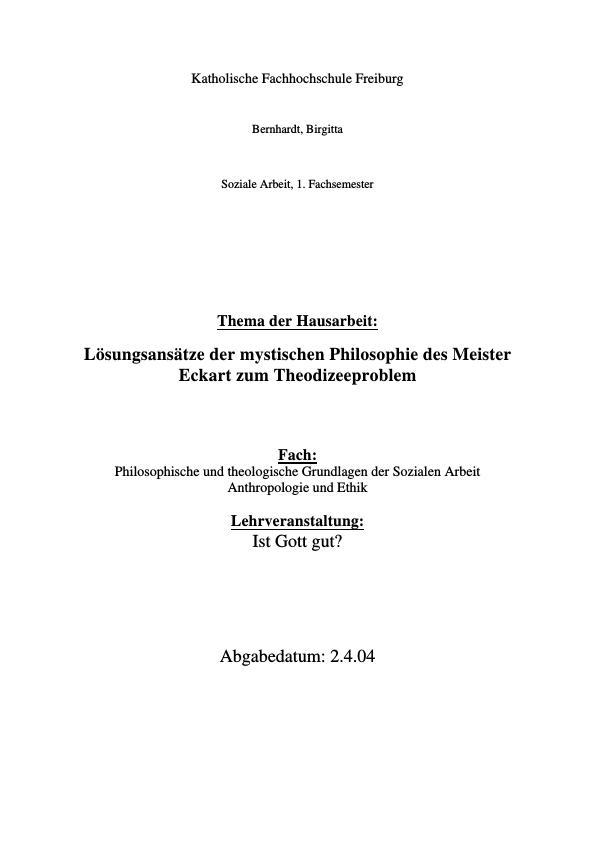 Titel: Lösungsansätze der mystischen Philosophie des Meister Eckart zum Theodizeeproblem