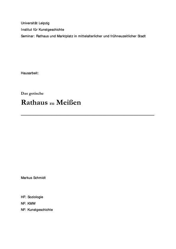 Titel: Das gotische Rathaus zu Meißen - eine Darstellung der Baugeschichte