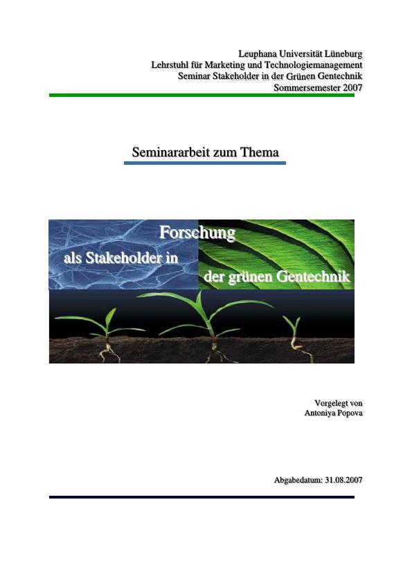 Titel: Forschung als Stakeholder in der Grünen Gentechnik