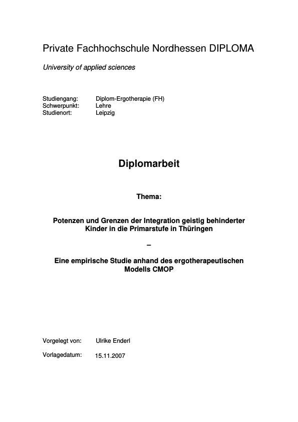 Titel: Potenzen und Grenzen der Integration geistig behinderter Kinder in die Primarstufe in Thüringen