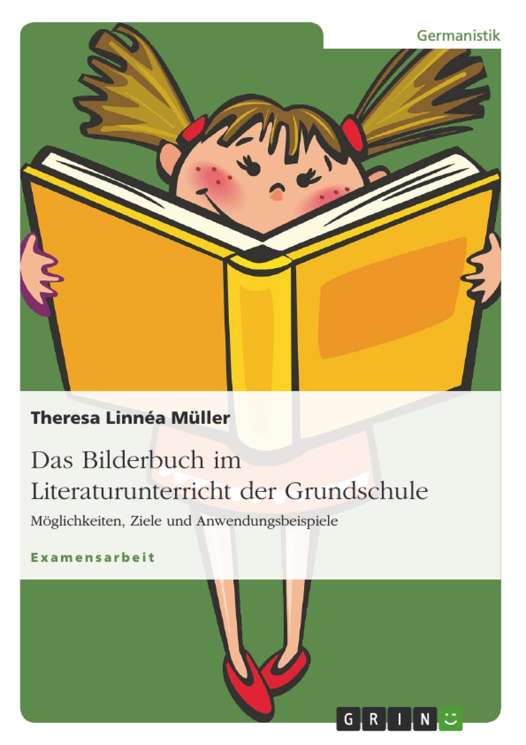 Titel: Das Bilderbuch im Literaturunterricht der Grundschule