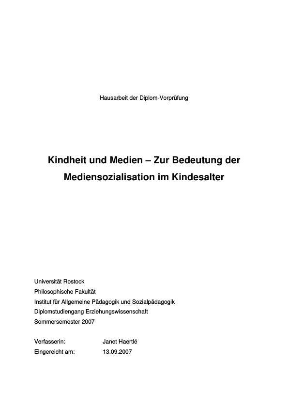 Titel: Kindheit und Medien – Zur Bedeutung der Mediensozialisation im Kindesalter