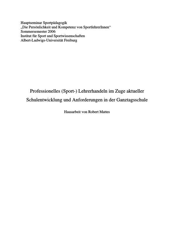 Titel: Professionelles (Sport-)Lehrerhandeln im Zuge aktueller Schulentwicklung und Anforderungen in der Ganztagsschule