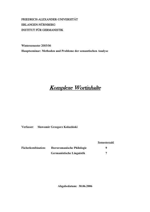 Titel: Komplexe Wortinhalte - Methoden und Probleme der semantischen Analyse