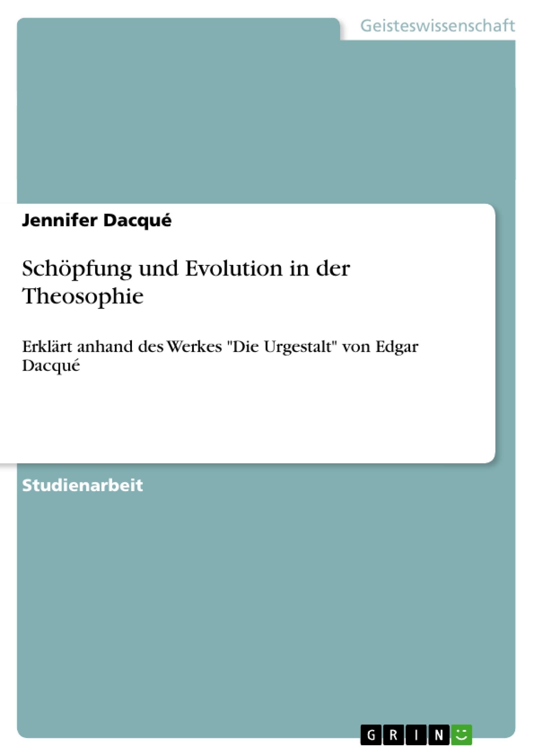 Titel: Schöpfung und Evolution in der Theosophie