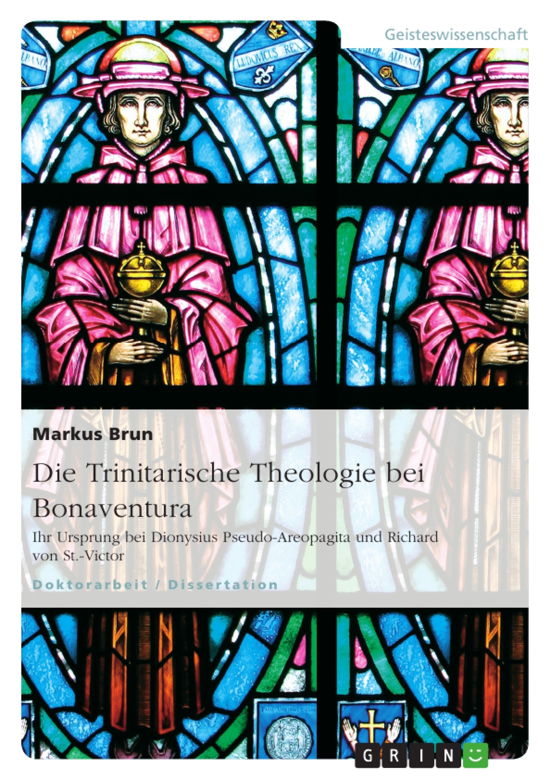 Titel: Die Trinitarische Theologie bei Bonaventura
