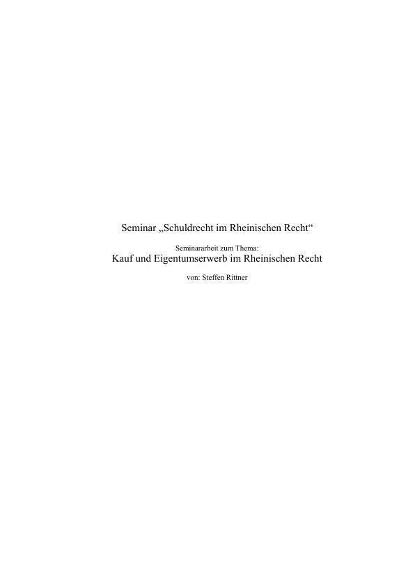 Titel: Kauf und Eigentumserwerb im Rheinischen Recht