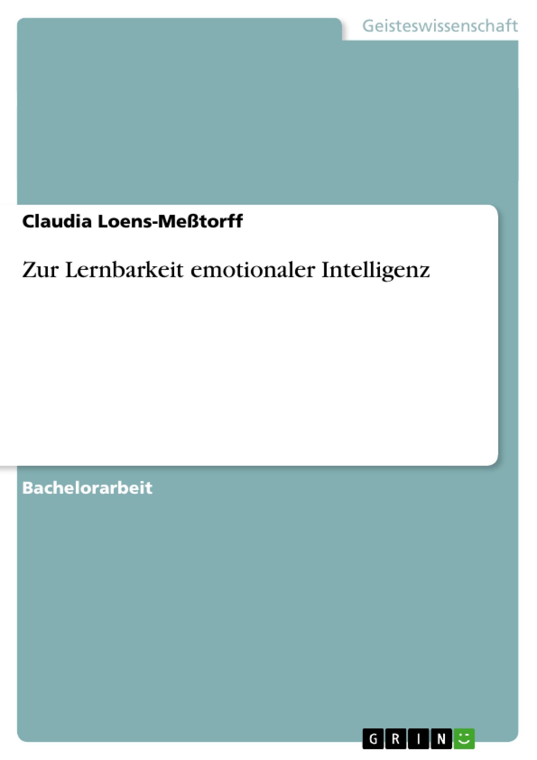 Titel: Zur Lernbarkeit emotionaler Intelligenz