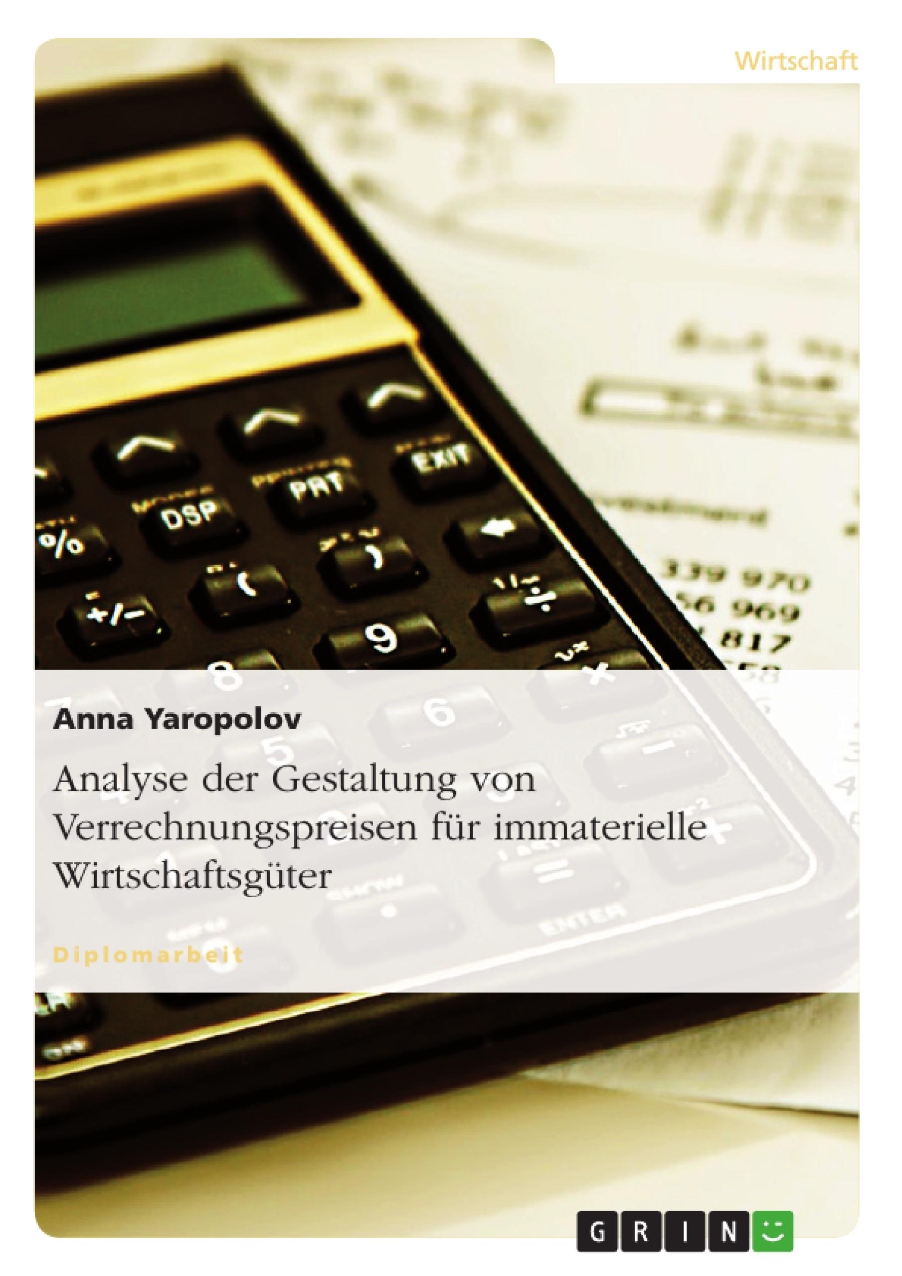 Titel: Analyse der Gestaltung von Verrechnungspreisen  für immaterielle Wirtschaftsgüter