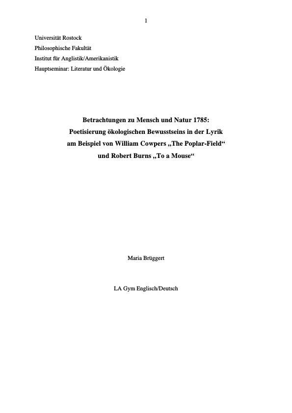 """Titel: Mensch und Natur 1785: Poetisierung ökologischen Bewusstseins in der Lyrik. Zu William Cowpers """"The Poplar-Field"""" und Robert Burns """"To a Mouse"""""""