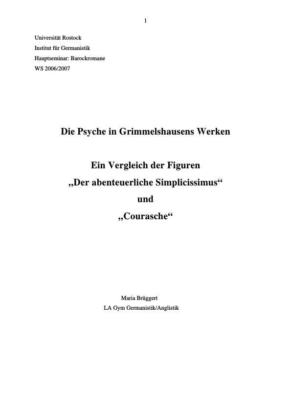 """Titel: Die Psyche in Grimmelshausens Werken: Ein Vergleich der Figuren """"Der abenteuerliche Simplicissimus"""" und """"Courasche"""""""