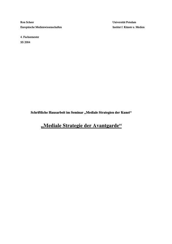 Titel: Mediale Strategie der Avantgarde