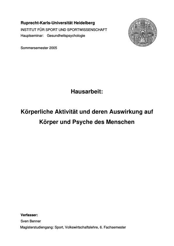 Titel: Körperliche Aktivität und deren Auswirkung auf Körper und Psyche des Menschen
