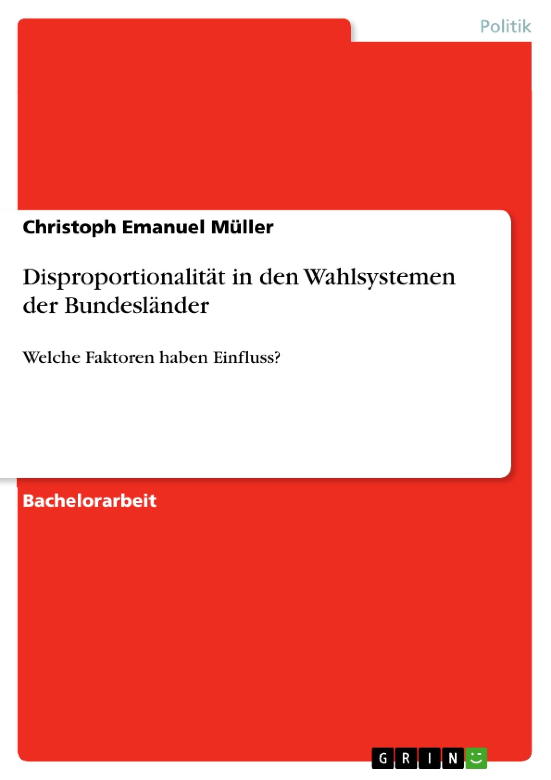 Titel: Disproportionalität in den Wahlsystemen der Bundesländer