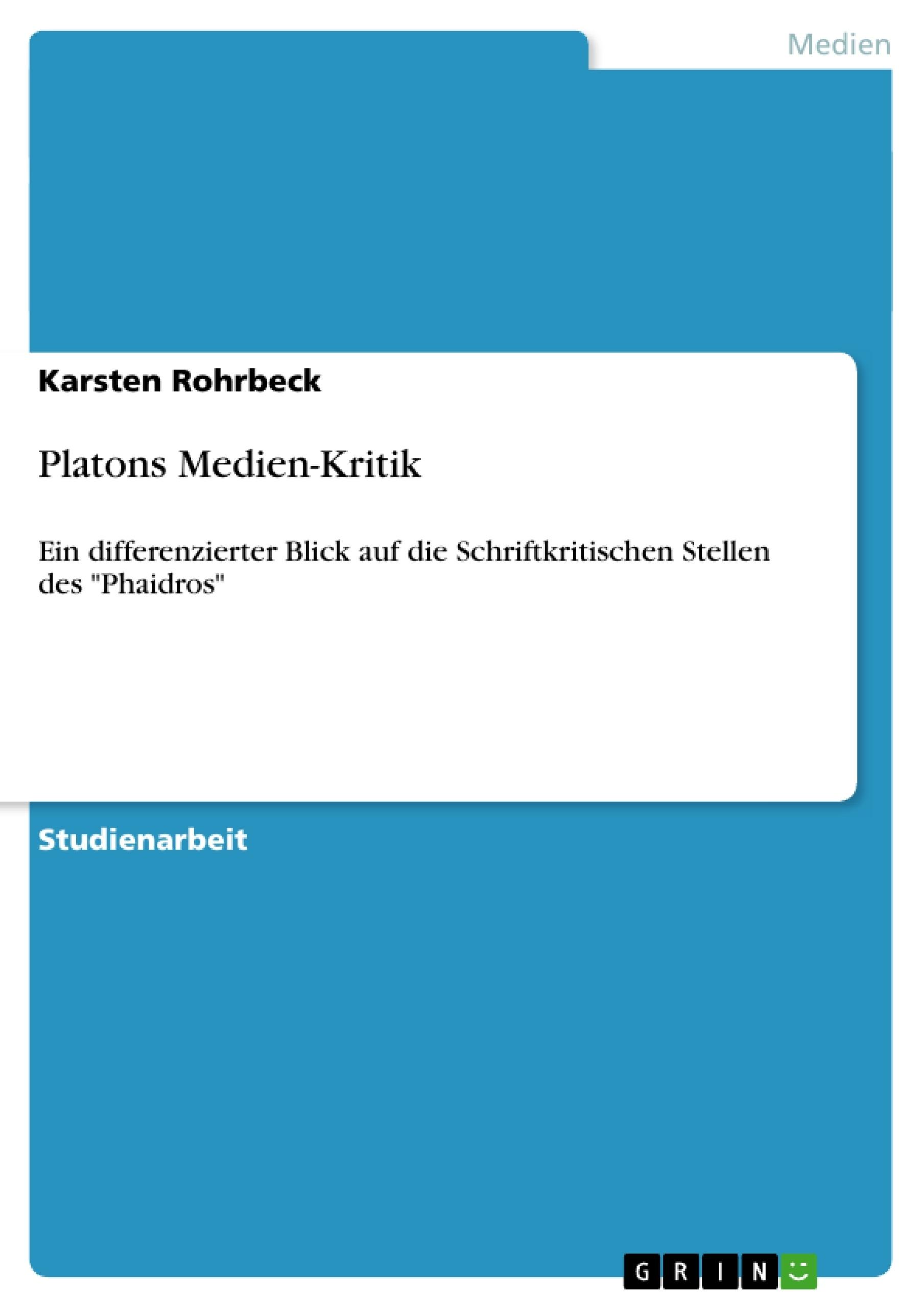 Titel: Platons Medien-Kritik