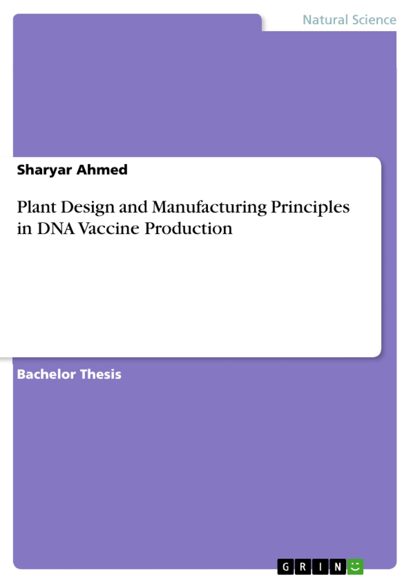 Title: Plant Design and Manufacturing Principles in DNA Vaccine Production