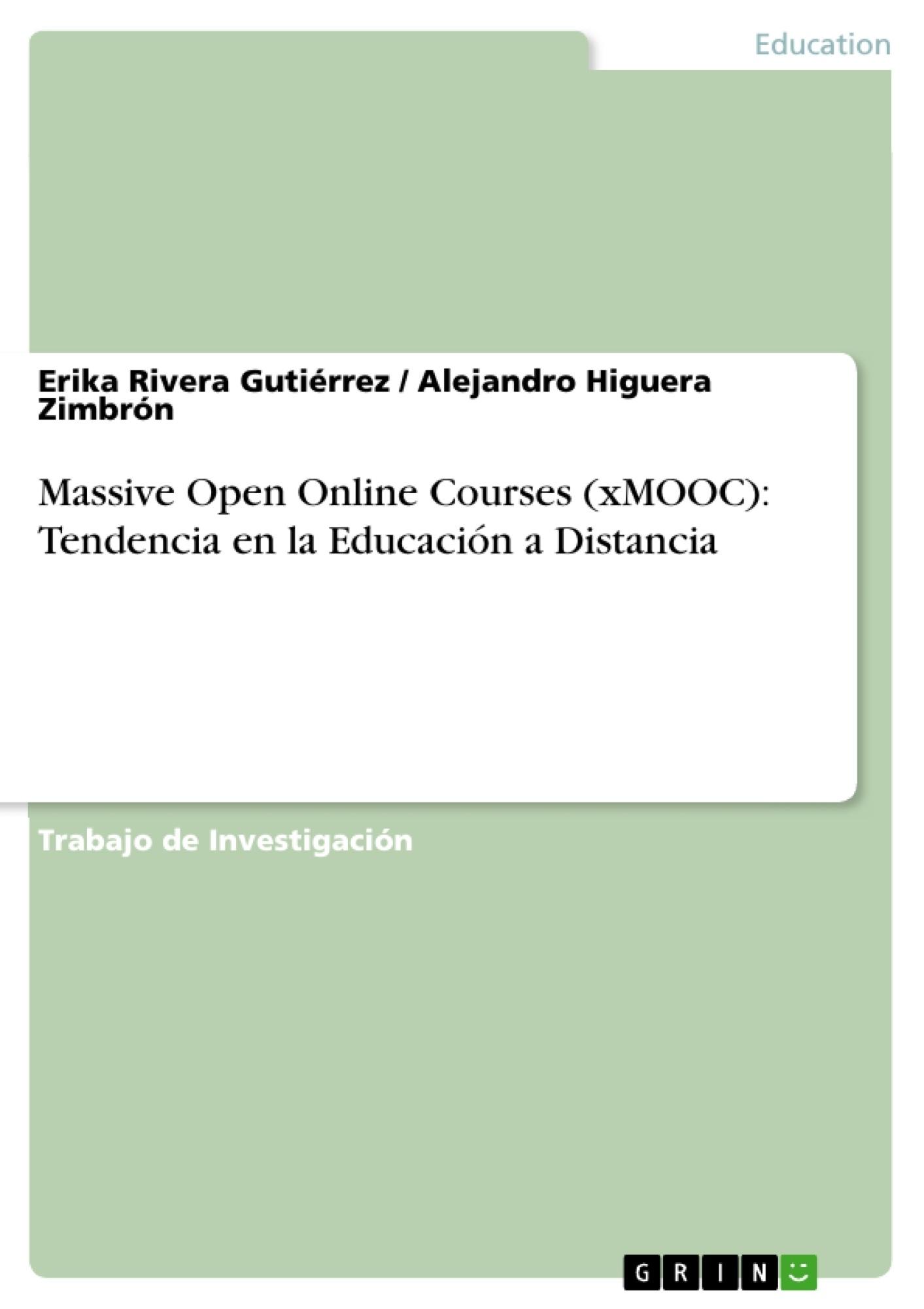 Título: Massive Open Online Courses (xMOOC): Tendencia en la Educación a Distancia