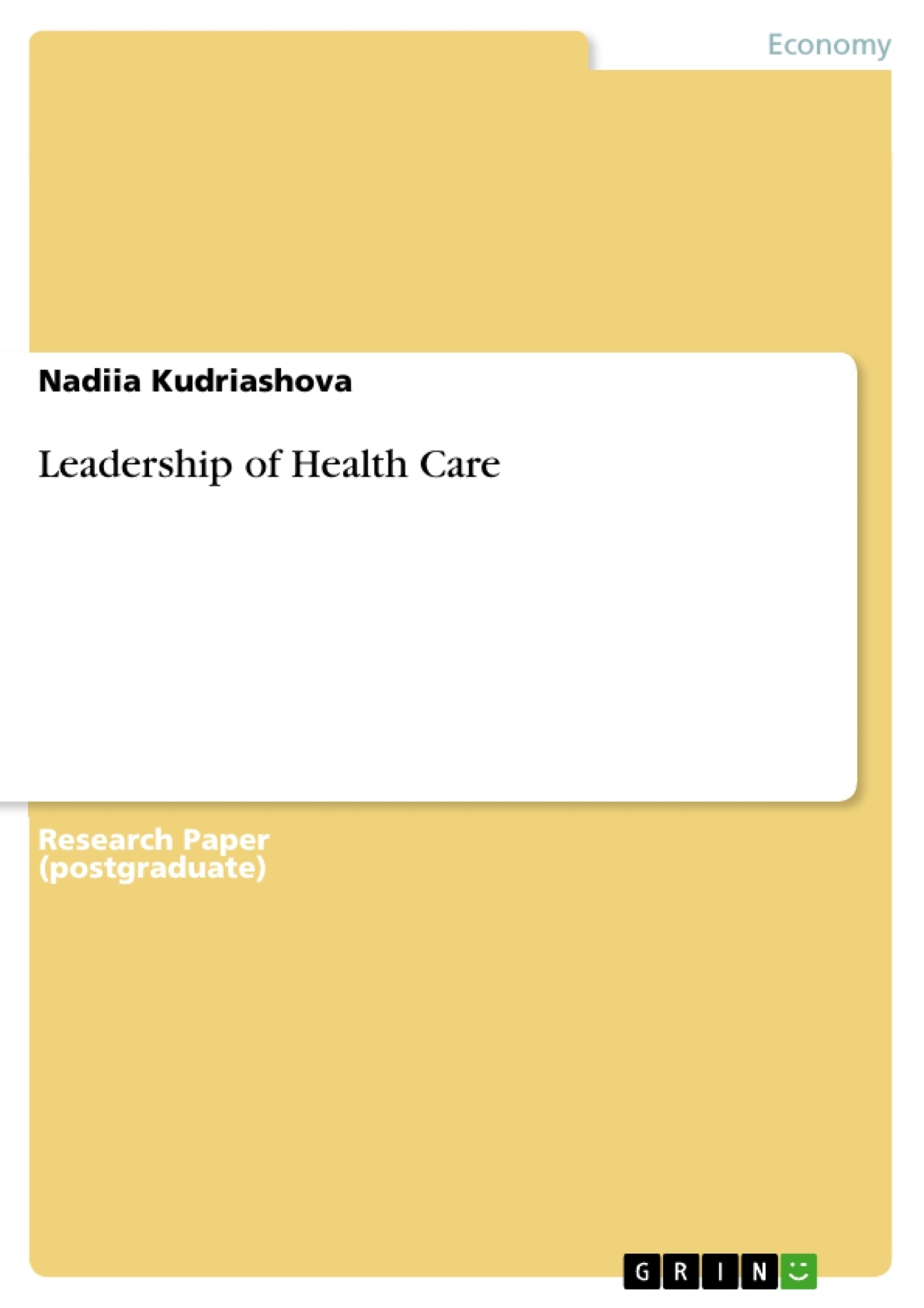 Title: Leadership of Health Care