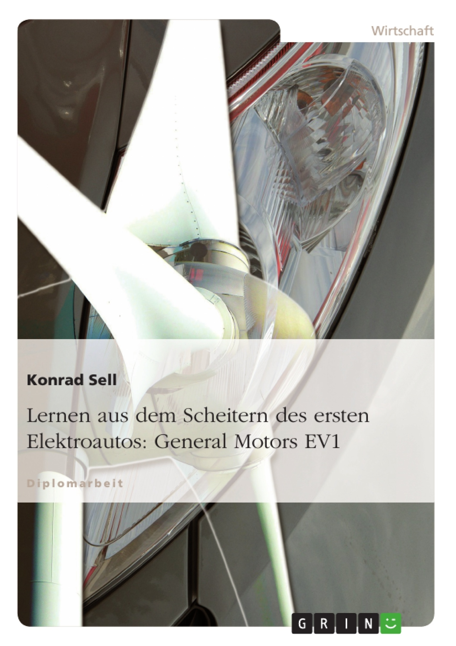 Titel: Lernen aus dem Scheitern des ersten Elektroautos: General Motors EV1